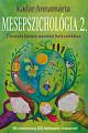 Mesepszichológia 2.