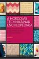 A horgolás technikáinak enciklopédiája