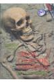 Föld népei VI. Sírok, csontok, emberek (és egy ember)