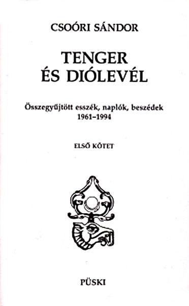 Csoóri Sándor: Tenger és diólevél I-II